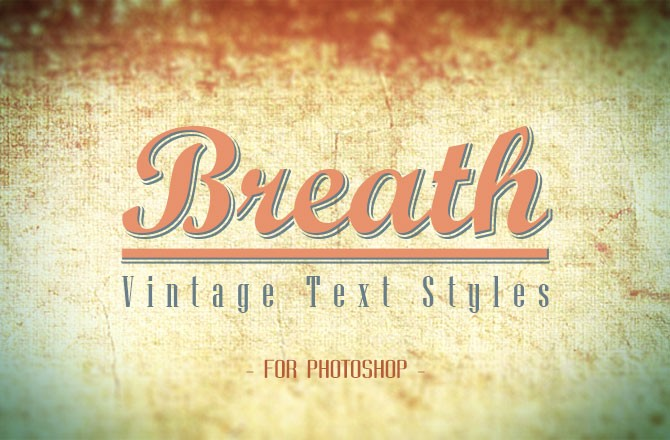 Breath – Vintage Text Styles